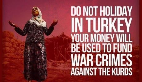 Μην πάτε στην Τουρκία: Τα χρήματα σας …χτυπούν τους Κούρδους!
